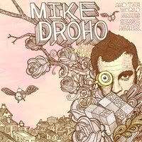 Mike Droho & The Compass Rose - And The World Makes Sense Again